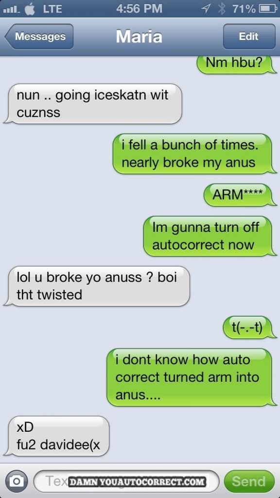 Sometimes Think Auto Correct Exists Just Embarrass