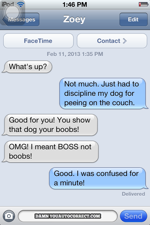 The Best Funny Text Messages Ever Sent - Dogs able text 30 hilarious texts dogs