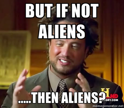 ancient aliens meme 19