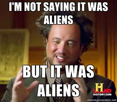 ancient aliens meme 24